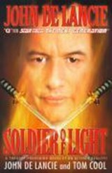 Soldier of Light | John de Lancie ; Tom Cool |