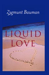 Liquid Love | Zygmunt Bauman |