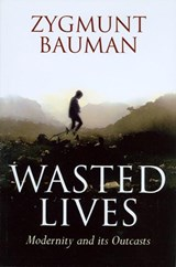 Wasted Lives | Zygmunt Bauman |
