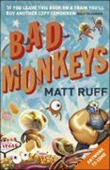 Bad Monkeys | Matt Ruff |