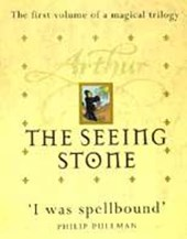 Arthur: The Seeing Stone | Kevin Crossley-Holland |