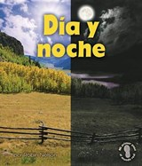 Dia y noche/ Day and Night | Robin Nelson |