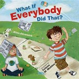 What If Everybody Did That? | Ellen Javernick |