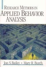 Research Methods in Applied Behavior Analysis | Jon S. Bailey |