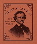 Edgar allan poe : the selected works | T. L. Bonaddio |