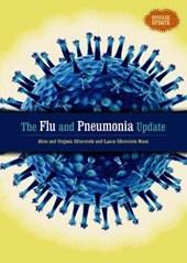 The Flu and Pneumonia Update