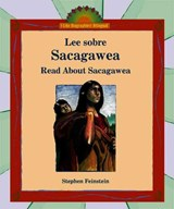 Lee Sobre Sacagawea/Read About Sacagawea | Stephen Feinstein |