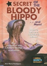 Secret of the Bloody Hippo... and More! | Ana Maria Rodriguez |