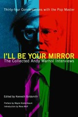 I'll Be Your Mirror | Kenneth Goldsmith & Reva Wolf & Wayne Koestenbaum |