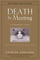 Death by Meeting | Patrick Lencioni |