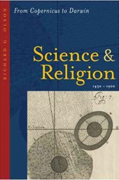Science and Religion, 1450-1900 - From Copernicus to Darwin