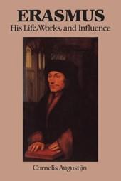 Erasmus His Life Works & Influ