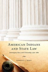 American Indians and State Law | Deborah A. Rosen |