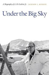 Under the Big Sky | Jackson J. Benson |