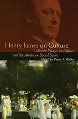 Henry James on Culture | Henry James & Pierre A. Walker |