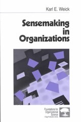 Sensemaking in Organizations | Karl E. Weick |