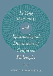 Li Yong (1627-1705) and Epistemological Dimensions of Confucian Philosophy