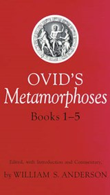 Ovid's Metamorphoses, Books 1-5 | William S. Anderson |