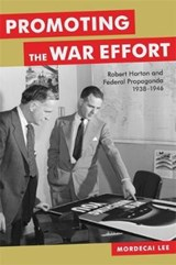 Promoting the War Effort | Mordecai Lee |
