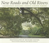 New Roads and Old Rivers