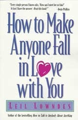How to Make Anyone Fall in Love with You | Leil Lowndes |