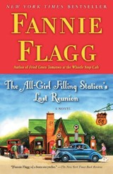 The All-Girl Filling Station's Last Reunion | Fannie Flagg |