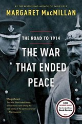 The War That Ended Peace | Margaret MacMillan |