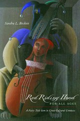 Red Riding Hood for All Ages | Sandra L. Beckett |