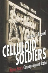 Celluloid Soldiers | Michael E. Birdwell |