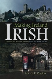 Making Ireland Irish | Eric Zuelow |