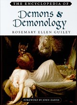 The Encyclopedia of Demons and Demonology | Rosemary Guiley & John Zaffis |