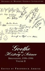 Goethe in the History of Science | F. Amrine |