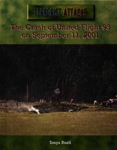 The Crash of United Flight 93 on September 11, 2001