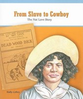 From Slave to Cowboy