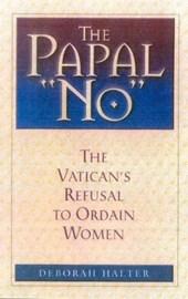 """The Papal """"No"""""""