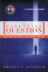 The Essential Question | Whitney T. Kuniholm |