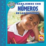 Trabajemos Con Numeros en las Noticias = Working with Numbers in the News | Linda Bussell |