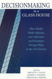Decisionmaking in a Glass House |  |