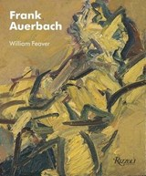 Frank Auerbach | William Feaver |