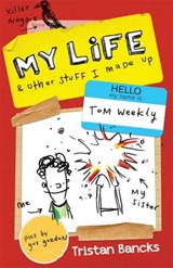 My Life & Other Stuff I Made Up | Tristan Bancks |