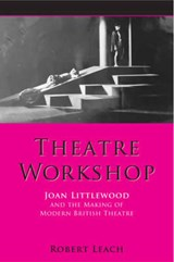 Theatre Workshop | Robert Leach |