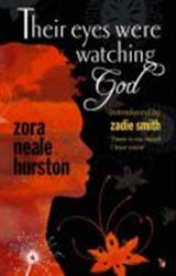 Their eyes were watching god | Zora Neale Hurston |