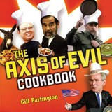 The Axis of Evil Cookbook | Gill Partington |