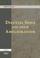 Diluvial Soils and Their Amelioration | Muhktar Abduyev |