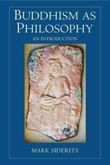 Buddhism as Philosophy | Mark Siderits |