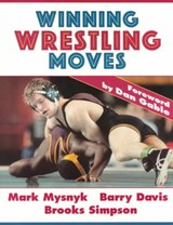 Winning Wrestling Moves | Mark Mysnyk |