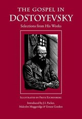 The Gospel in Dostoyevsky | Fyodor Dostoyevsky |