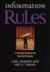 Information Rules | Shapiro, Carl ; Varian, Hal R. |