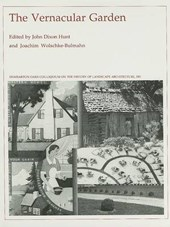 The Vernacular Garden - History of Landscape Architecture Colloquium V14