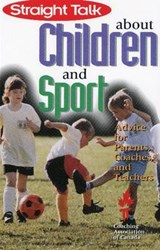 Straight Talk about Children and Sport | Janet Leblanc |